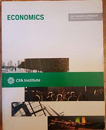 By CFA Institute CFA Level I 2013: Volume 2 — Economics (CFA Program Curriculum) (1st Frist Edition) [Paperback]