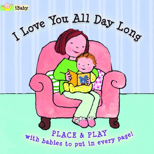 I Love You All Day Long (Ibaby)