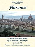 Florence: Lecture 3 of 3. Firenze: The Grand Dowager of the Arts