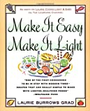 Make It Easy, Make It Light, Laurie Burrows Grad, 0671733087
