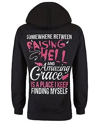 Cute n' Country Hoodie: In Between Raising Hell and Amazing Grace