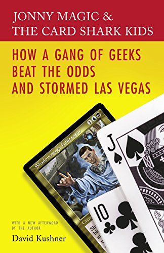 Jonny Magic & the Card Shark Kids: How a Gang of Geeks Beat the Odds and Stormed Las Vegas by Brand: Random House Trade Paperbacks