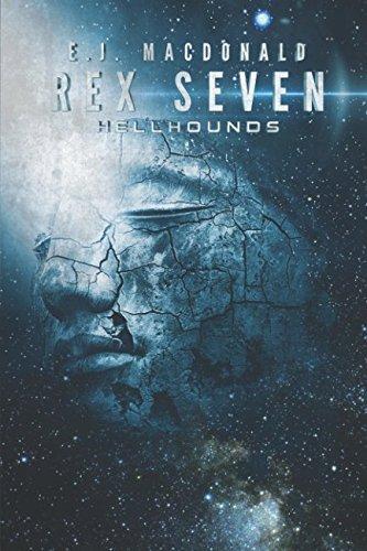 Rex Seven: Hellhounds PDF