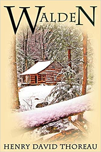 Walden: (Or Life in the Woods)