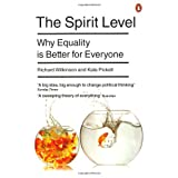 The Spirit Level: Why Equality Is Better For Everyoneby Richard Wilkinson