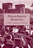 Massachusetts Memories, David L. Adams and Lynne E. Adams, 0977045471