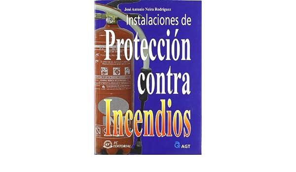 Instalaciones de proteccion contra incendios: José Antonio ...