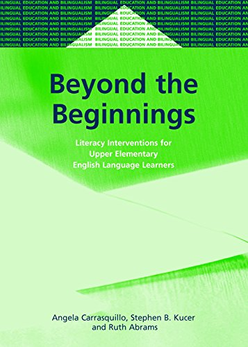 Beyond the Beginnings: Literacy Interventions for Upper Elementary English Language Learners (46) (Bilingual Education &