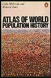 Atlas of World Population History (Hist Atlas) by Colin McEvedy (1978-06-29)