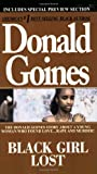 Black Girl Lost, Donald Goines, 0870679856