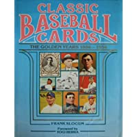 Classic baseball cards: The golden years, 1886-1956
