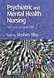 Psychiatric and Mental Health Nursing, , 0632058455