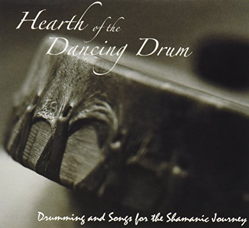 Drumming & Songs for the Shamanic Journey