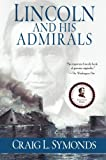 img - for Lincoln and His Admirals book / textbook / text book