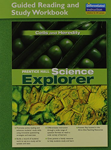 (SCIENCE EXPLORER CELLS AND HEREDITY GUIDED READING AND STUDY WORKBOOK   2005C)