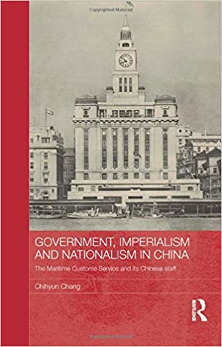 _ONLINE_ Government, Imperialism And Nationalism In China: The Maritime Customs Service And Its Chinese Staff (Routledge Studies In The Modern History Of Asia). Lacrosse Peaked quedo Virtual leche Garbage compras