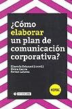 Cómo elaborarun plan de comunicación corporativa? (H2PAC)