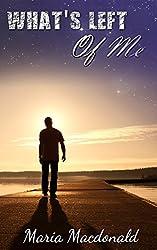 What's Left of Me (Finally Unbroken Book 2)