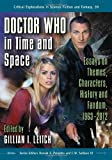 Doctor Who in Time and Space, Gillian I. Leitch, 0786465492
