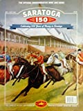 img - for Saratoga 150: The Official Commemorative Book and Guide book / textbook / text book
