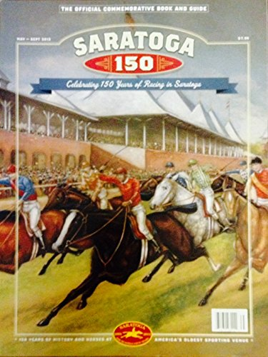 - Saratoga 150: The Official Commemorative Book and Guide