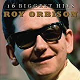 Roy Orbison - 16 Biggest Hits