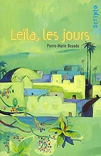 Leïla, les jours, Beaude, Pierre-Marie