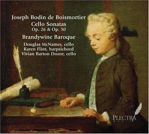 (Boismortier: Cello Sonatas Op. 26 & Op. 50)