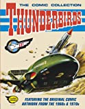 Thunderbirds: the Comic Collection, Gerry Anderson and Sylvia Anderson, 1405268360