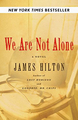 We Are Not Alone: A Novel