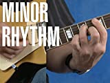 Blues Guitar 101: Minor Rhythm
