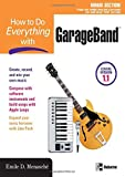 How to Do Everything with GarageBand, Emile Menasche, 0072256761