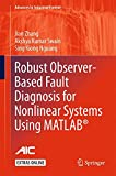Book cover image for Robust Observer-Based Fault Diagnosis for Nonlinear Systems Using MATLAB® (Advances in Industrial Control)