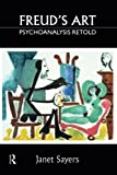 img - for Freud's Art: Psychoanalysis Retold book / textbook / text book
