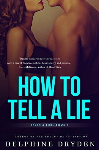 How To Tell A Lie Truth Lies Book 1 Kindle Edition By Delphine