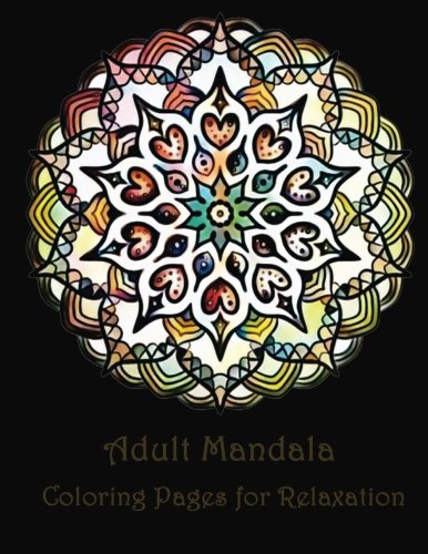 Adult Mandala Coloring Pages for Peace and Relaxation (Volume 2)