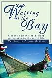Waiting at the Bay, Donna Marien, 0595263046