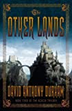 The Other Lands (Acacia, Book 2)