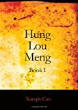 Image of Hung Lou Meng, Book I: Or, the Dream of the Red Chamber, a Chinese Novel