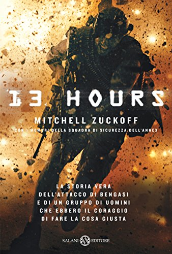 13 Hours (Italian Edition)