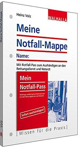 Meine Notfall-Mappe: Mit Notfall-Pass zum Aushändigen an den Rettungsdienst und Notarzt