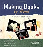 Making Books by Hand, Phillip Manna and Mary McCarthy, 1564966755