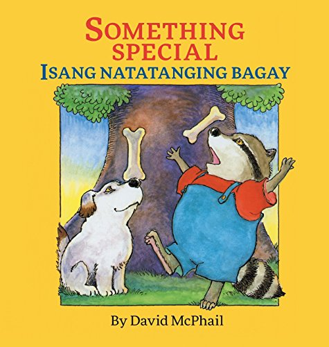 Something Special / Isang Natatanging Bagay: Babl Children's Books in Tagalog and English