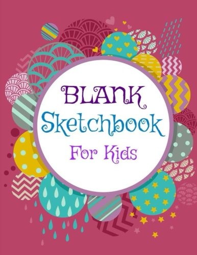 Blank Sketchbook for Kids (Jumbo Size Drawing Book for Children-Colorful Covers-**8 x 11**) (Volume 38)
