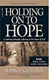 Holding on to Hope, Nancy Guthrie, 141430126X