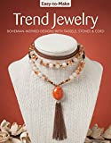 img - for Easy-to-Make Trend Jewelry: Bohemian-Inspired Designs with Tassels, Stones & Cord book / textbook / text book