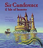 Sir Cumference and the Isle of Immeter (Math Adventures)