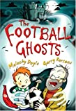 The Football Ghosts, Malachy Doyle, 1405227494