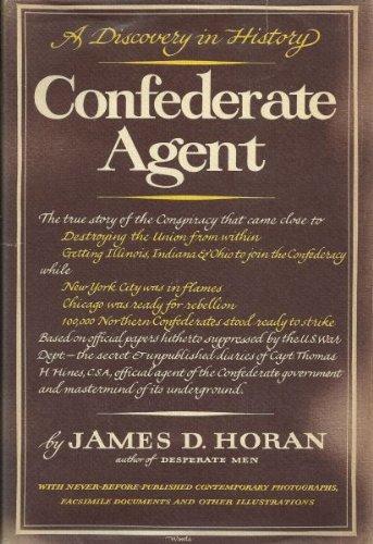 Confederate Agent by James David Horan