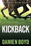 Kickback (DI Nick Dixon Crime)